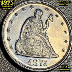 """1875 """"DOUBLE DIME"""" (20-CENT PIECE) BF-1 (PROOF DIES!!) BEAUTIFUL PATINA"""