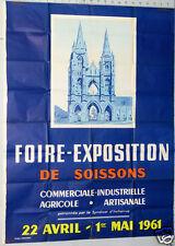 AFFICHE ANCIENNE FOIRE EXPOSITION AGRICOLE INDUSTRIELLE  DE SOISSON 1961