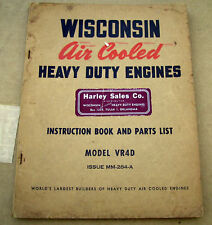 Wisconsin Air Cooled Eng. Instruction Parts Manual VR4D