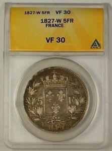 1827-W France Five Franc 5F Silver Coin ANACS VF-30