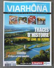 °  VIARHÔNA  # 4  Magazine du Léman à la Méditerranée  *  Eté 2015