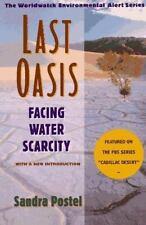 Last Oasis: Facing Water Scarcity (Worldwatch Environmental Alert), Postel, Sand