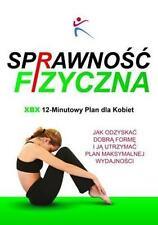Sprawnosc Fizyczna Xbx 12-Minutowy Plan Dla Kobiet by  | Paperback Book | 978191