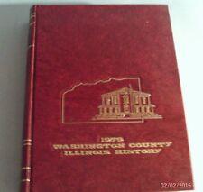 1979 WASHINGTON COUNTY ILLINOIS HISTORY (Hardcover)
