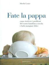 FATE LA PAPPA CERATO MIRELLA MANDRAGORA 2008 \