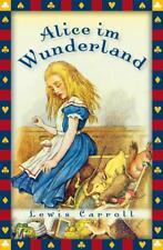 Alice im Wunderland (Vollständige Ausgabe) von Lewis Carroll (2011, Gebundene Ausgabe)