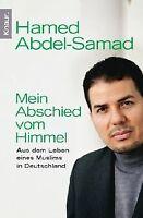 Mein Abschied vom Himmel: Aus dem Leben eines Muslims in... | Buch | Zustand gut
