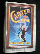 SIGNED; Glen David Gold - Carter Beats the Devil - 2001-1st Debut Suspense Novel