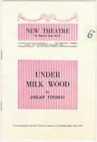 Under Milk Wood by Dylan Thomas - New Theatre London 1956 Program