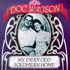 Doc Watson - My Dear Old Southern Home [New CD]