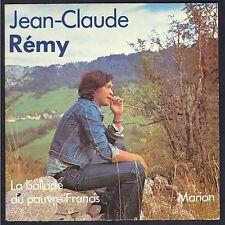 JEAN-CLAUDE REMY 45T SP 1978 Adèle AD 45.832 LA BALLADE DU PAUVRE FRANCIS