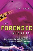 Forensic Mission : Enquête Forensic Science Through A Killer Mystère