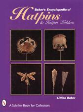 Baker's Encyclopedia of Hatpins and Hatpin Holders, Lillian Baker,  Hardbac