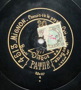 MARY BOYER mignon / grisélidis DISQUE 78 tours RPM 30CM PATHE