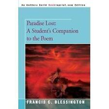Paradise Lost : A Student's Companion to the Poem by Francis Blessington...