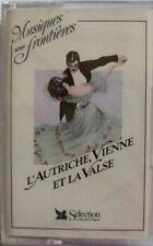 L'AUTRICHE VIENNE ET LA VALSE  Souvenirs de Vienne (K7 AUDIO NEUVE) N°3