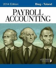 Payroll Accounting 2014 softcover paperback - bieg / toland
