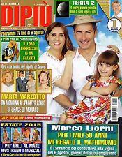 Dipiù.Marco Liorni,Beatrice Borromeo & Pierre Casiraghi,Valeria Marini,ggg