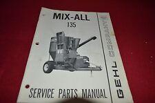Gehl 135 Mix All Grinder Mixer Dealer's Parts Book Manual BVPA
