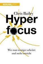 Hyperfocus - Chris Bailey - 9783868817478 PORTOFREI