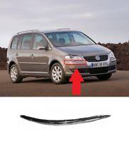 Per VW Touran 2007 - 2010 Nuovo Paraurti Anteriore Cromo Orlo Strappo Destra O/S