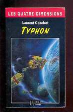 Laurent GENEFORT Typhon coll. Les Quatre Dimensions 1997 RARE