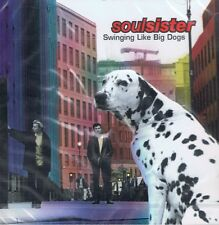 Soulsister-swinging like Big Dogs-CD ALBUM NUOVO-Let the night take over