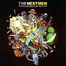 This Was Supposed to Be the Future by The Nextmen (CD, Sep-2007, Antidote) NEW