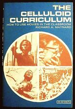 The Celluloid Curriculum: How to Use Movies in the Classroom Maynard PBk VG+