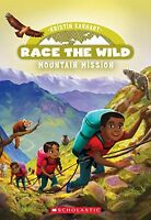 Mountain Mission (Race the Wild #6) by Kristin Earhart