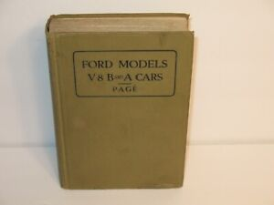 FORD MODELS V-8 B and A CARS 1934 VICTOR W PAGE REVISED & ENLARGED EDITION ILLUS