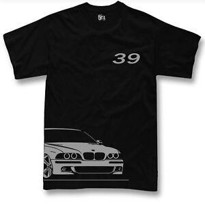 T-shirt for bmw e39 fans 520 525 530 m5 etc tshirt