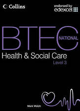 BTEC National Health and Social Care - Student Textbook, Mark Walsh | Paperback