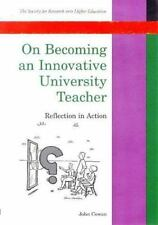 On Becoming An Innovative University Teacher (Society for Research into Higher
