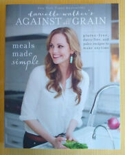 Danielle Walker's Against All Grain: Meals Made Simple: Gluten-Free, Dairy Paleo