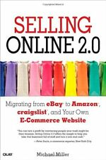 Selling Online 2.0: Migrating from eBay to Amazon, craigslist, and Your Own E-Co