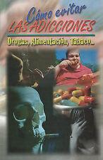 Como Evitar Las Adicciones (RTM Ediciones) (Spanish Edition) by Epoca
