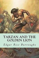Tarzan and the Golden Lion: By Burroughs, Edgar Rice