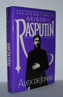 Alex De Jonge / THE LIFE AND TIMES OF GRIGORII RASPUTIN 1st Edition 1982