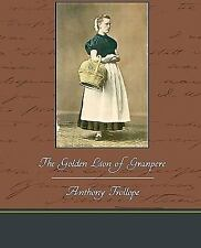 The Golden Lion of Granpere by Anthony Trollope (2010, Paperback)