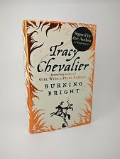 Burning Bright by Tracy Chevalier - First Edition 1st/1st Signed