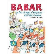 Babar: Babar y Los Juegos Olimpicos de Villa Celeste by Laurent de Brunhoff...