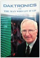 Daktronics and the Man Who Lit It Up by Chuck Cecil