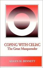 Coping With Celiac: The Great Masquerader