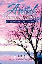 Amish Morning Coffee: Bed-And-Breakfast Fables (Paperback or Softback)