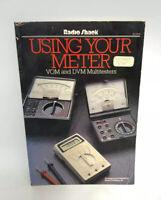 Radio Shack Using Your Meter VOM & DVM Multimeters by Alvis J. Evans 62-2039