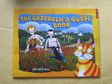 The Children's Guide Book, The Eden Trail, 2005