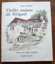 Architecture rurale VIEILLES MAISONS DU PÉRIGORD