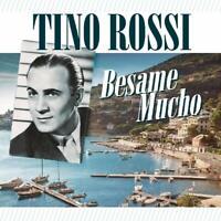 TINO ROSSI - BESAME MUCHO   CD NEU