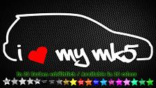 I Love My MK5 VW Golf 5 GTI R32 EDM Aufkleber Sticker Decal 20cm x 7cm